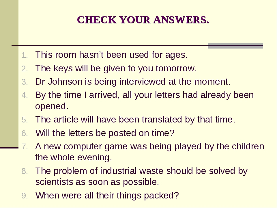 CHECK YOUR ANSWERS. This room hasn't been used for ages. The keys will be giv...