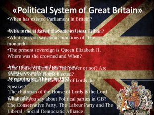 When has existed Parliament in Britain? Who is the Head of the State in Great