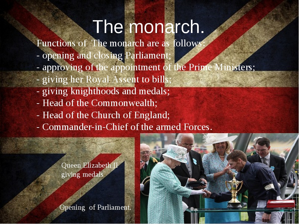 The monarch. Functions of The monarch are as follows: - opening and closing P...