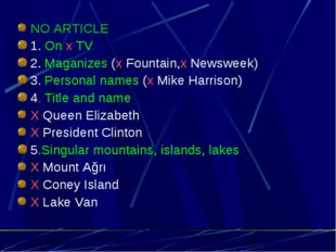 NO ARTICLE 1. On x TV 2.Maganizes (x Fountain,x Newsweek) 3.Personal names