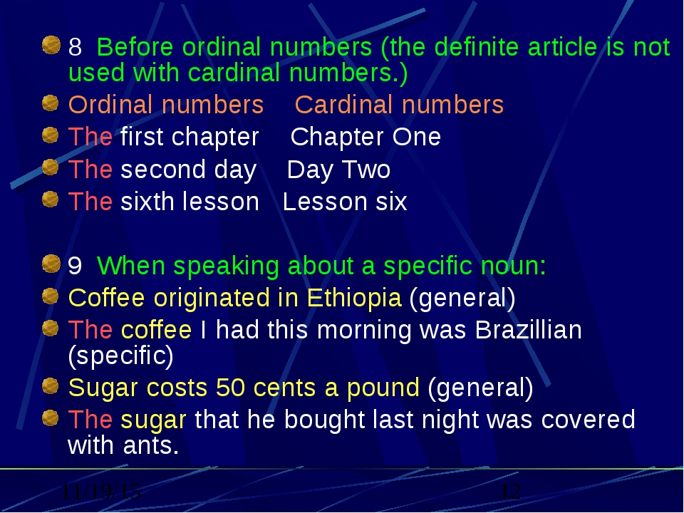 8.Before ordinal numbers (the definite article is not used with cardinal nu...