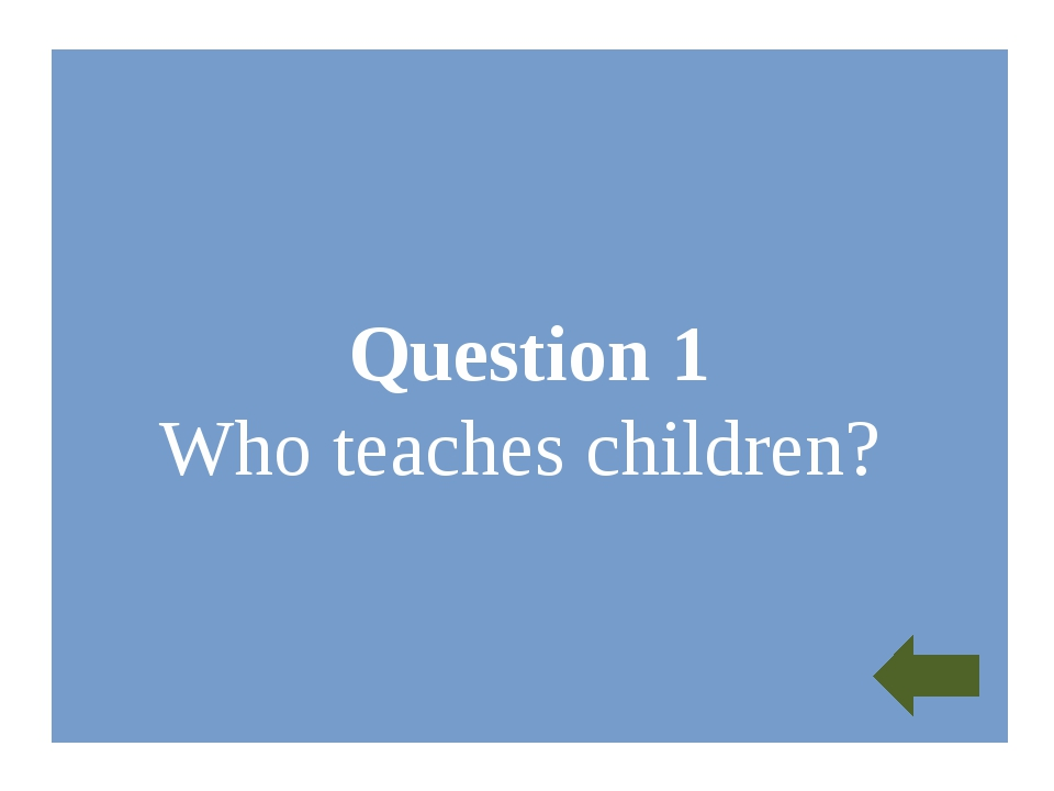 Question 8 What do you want to be?