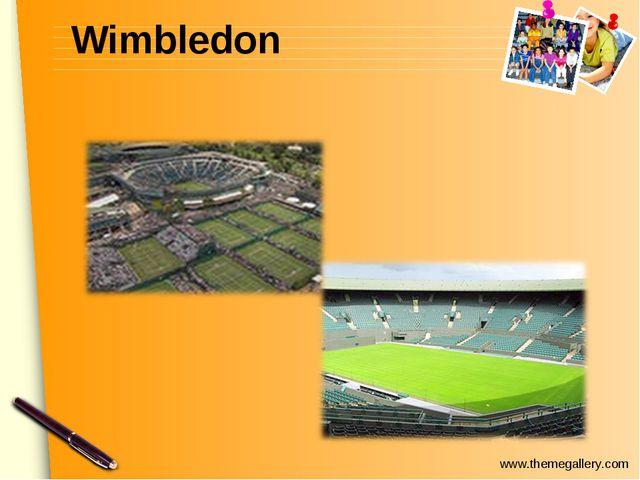 Wimbledon www.themegallery.com