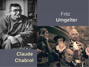 Claude Chabrol Fritz Umgelter