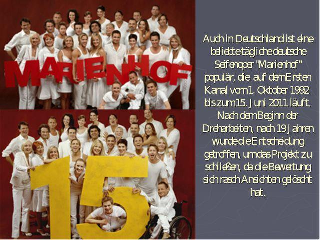 """Auch in Deutschland ist eine beliebte tägliche deutsche Seifenoper """"Marienhof..."""