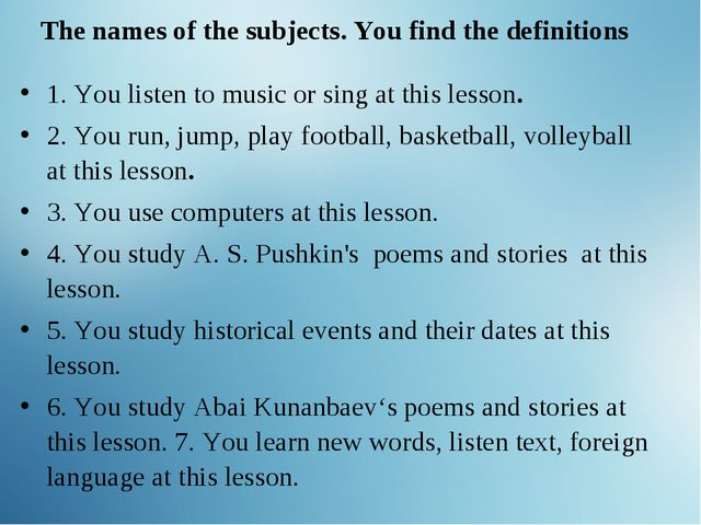 The names of the subjects. You find the definitions Complete the table 1. Yo...