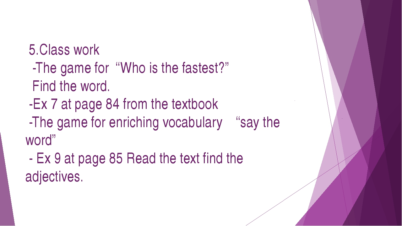 """5.Class work -The game for """"Who is the fastest?"""" Find the word. -Ex 7 at pag..."""