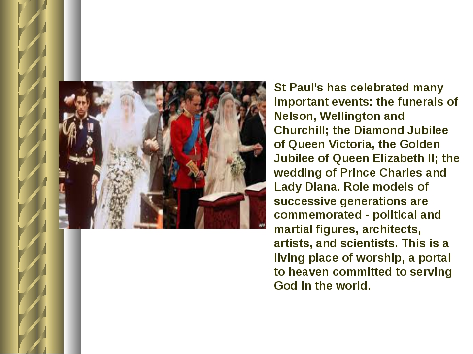 St Paul's has celebrated many important events: the funerals of Nelson, Welli...