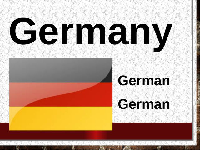 Germany German German
