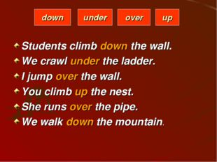Students climb down the wall. We crawl under the ladder. I jump over the wall