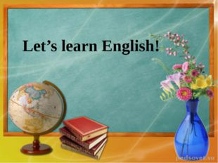 Let's learn English!