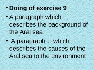 Doing of exercise 9 A paragraph which describes the background of the Aral se