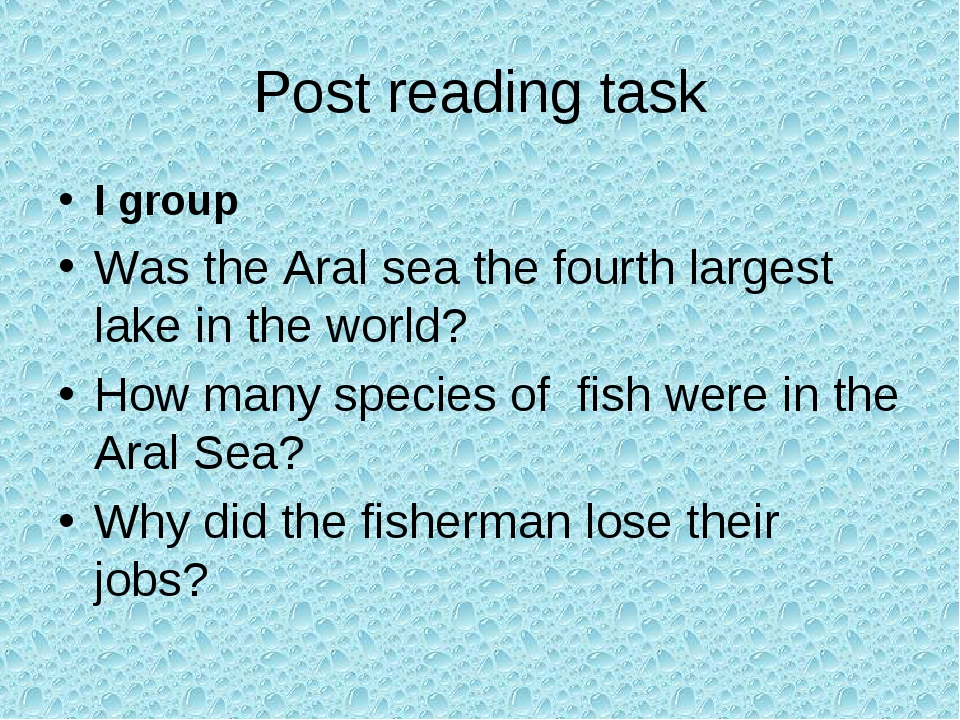 Post reading task I group Was the Aral sea the fourth largest lake in the wor...