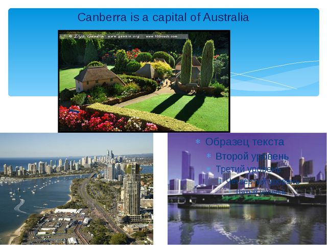 Canberra is a capital of Australia