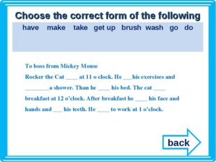 Choose the correct form of the following verbs To boss from Mickey Mouse Rock