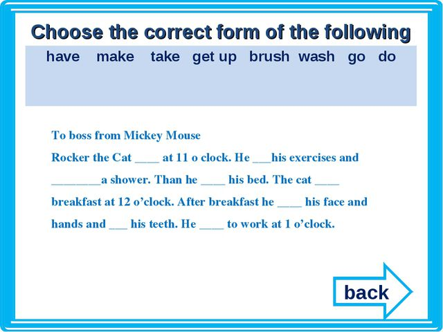 Choose the correct form of the following verbs To boss from Mickey Mouse Rock...
