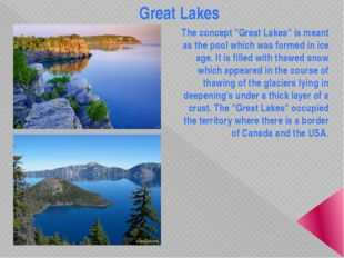 "Great Lakes The concept ""Great Lakes"" is meant as the pool which was formed i"