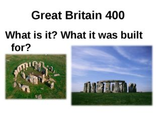 Great Britain 400 What is it? What it was built for?