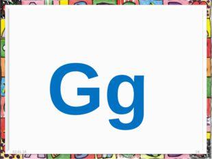 * * Gg