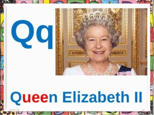 * * Qq Queen Elizabeth II