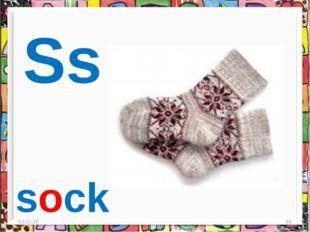 * * Ss sock