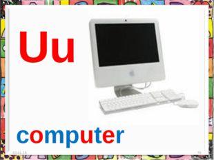 * * Uu computer
