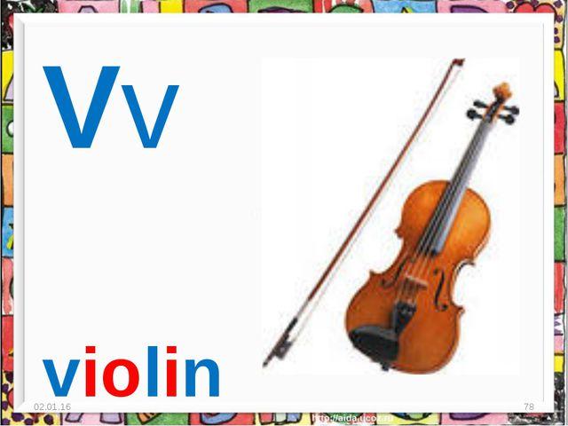 * * Vv violin