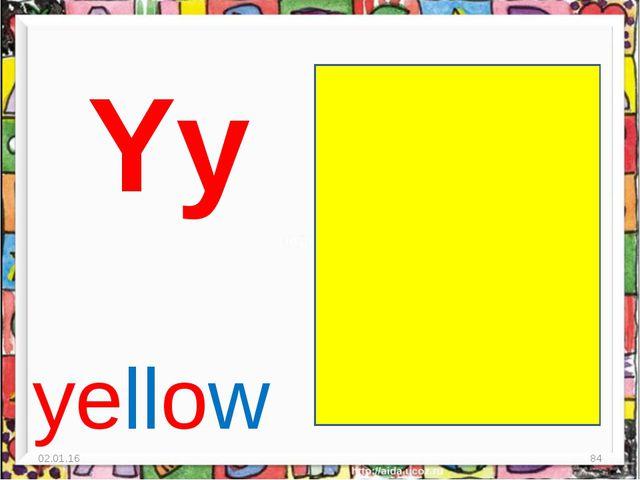 * * Yy yellow