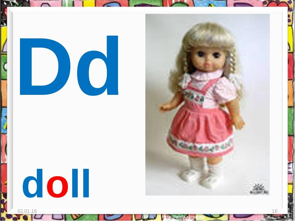 * * Dd doll
