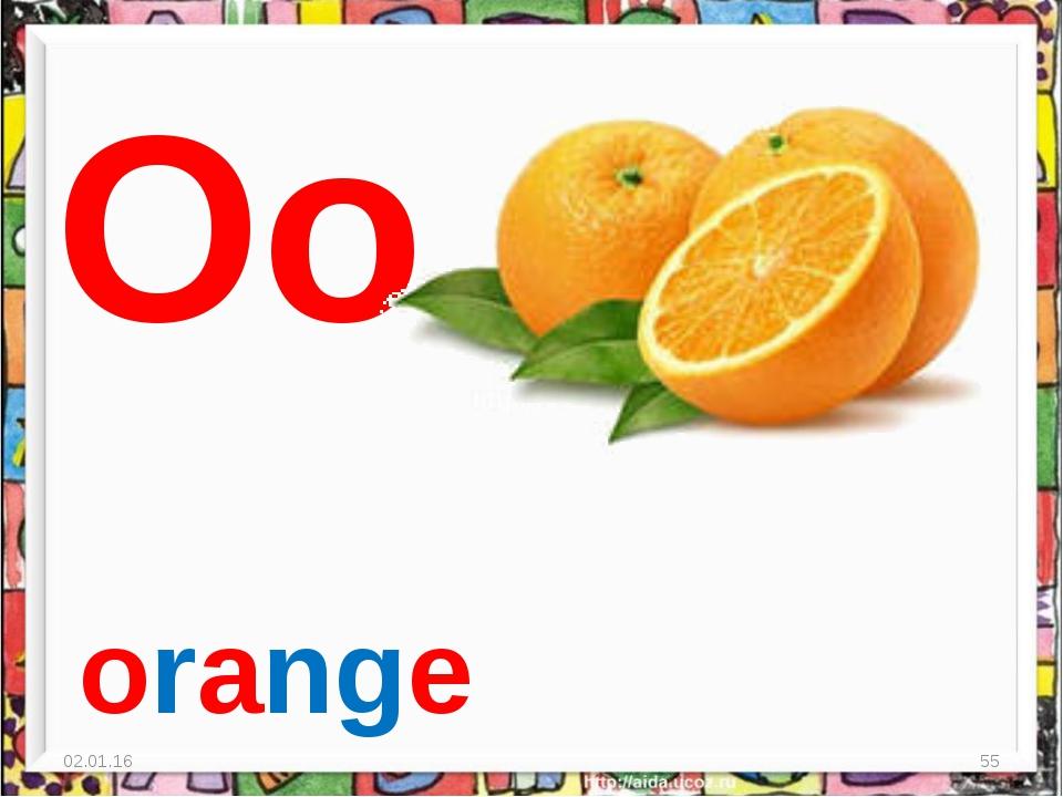 * * Oo orange