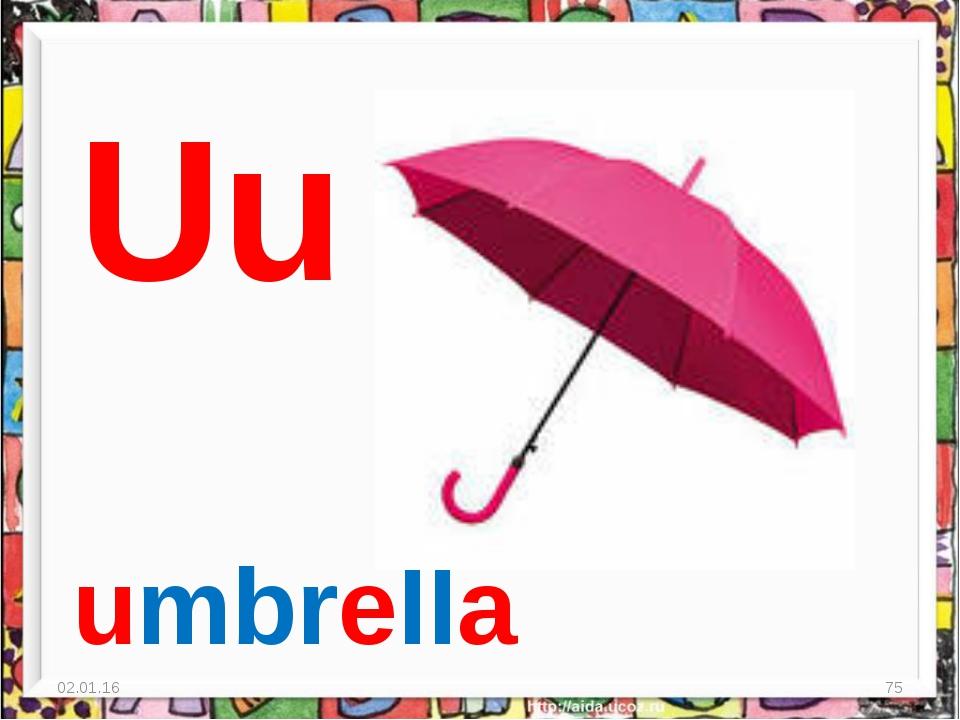 * * Uu umbrella