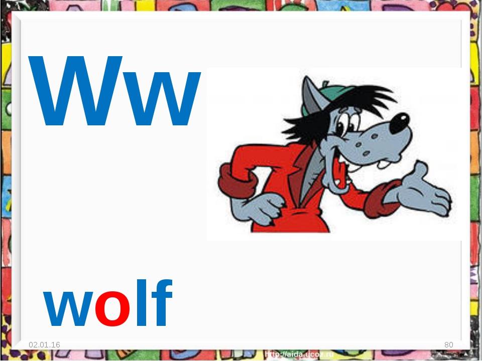 * * Ww wolf