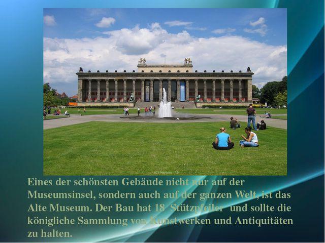 Eines der schönsten Gebäude nicht nur auf der Museumsinsel, sondern auch auf...