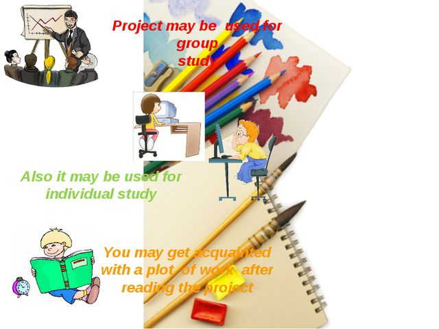 Project may be used for group study Also it may be used for individual study...