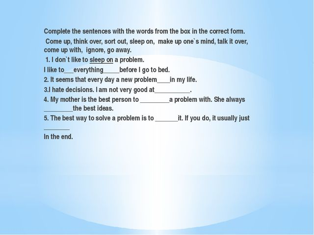 Complete the sentences with the words from the box in the correct form. Com...
