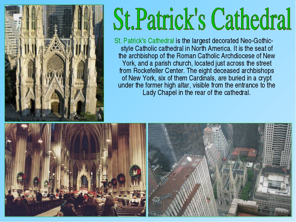 St. Patrick's Cathedral is the largest decorated Neo-Gothic-style Catholic c...