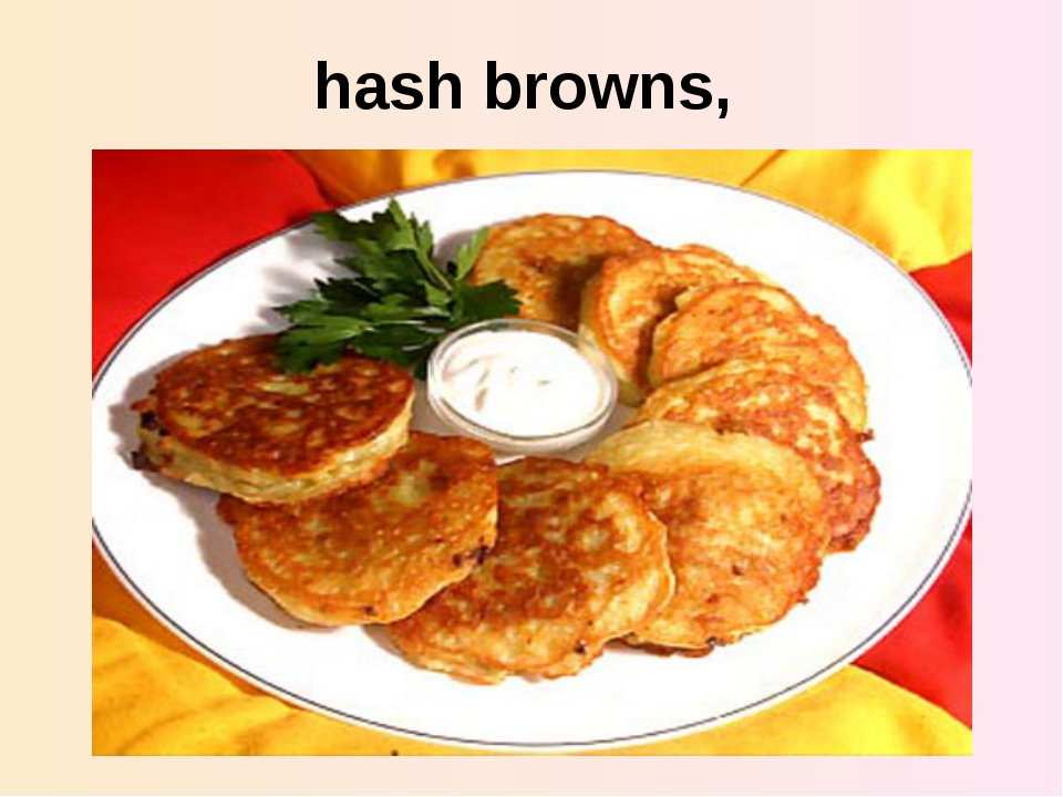 hash browns,