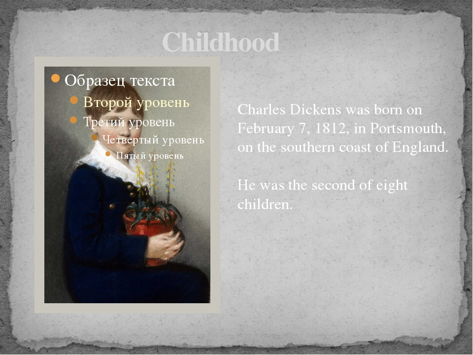 Childhood Charles Dickens was born on February 7, 1812, in Portsmouth, on th...