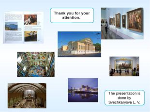 Thank you for your attention. The presentation is done by Svechkaryova L. V.