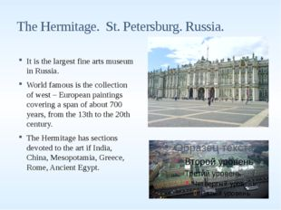 The Hermitage. St. Petersburg. Russia. It is the largest fine arts museum in