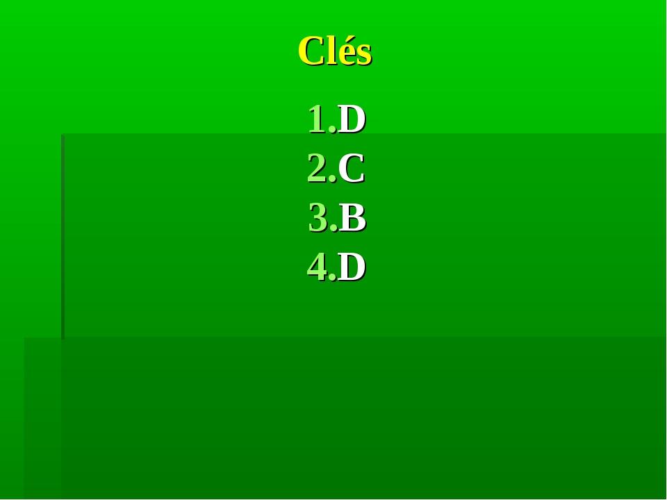 Clés D C B D