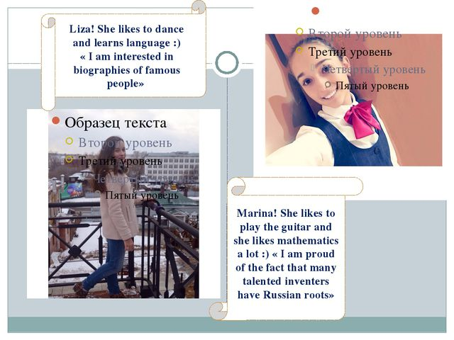 Liza! She likes to dance and learns language :) « I am interested in biograp...
