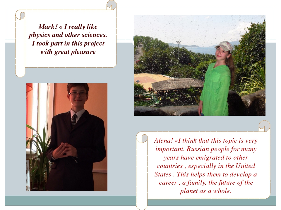 Mark! « I really like physics and other sciences. I took part in this project...