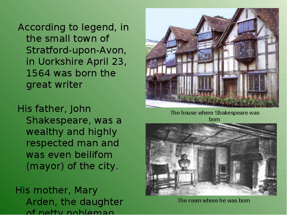 According to legend, in the small town of Stratford-upon-Avon, in Uorkshire...