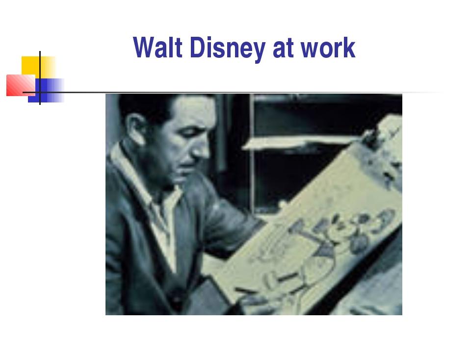 Walt Disney at work