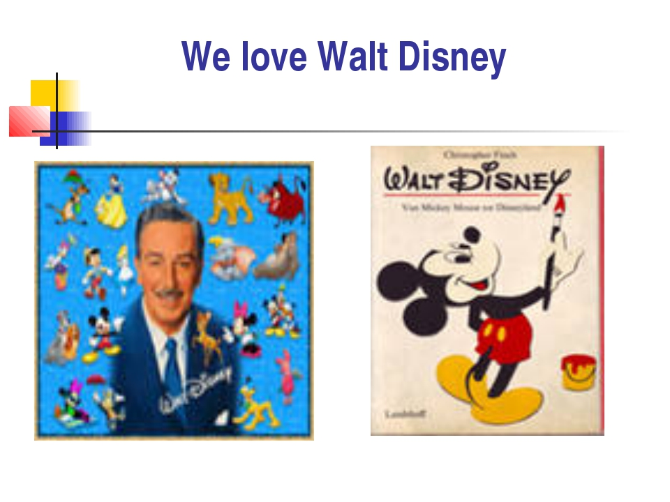 We love Walt Disney