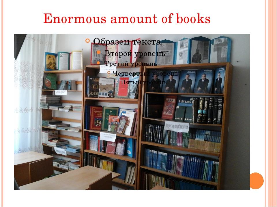 Enormousamountofbooks