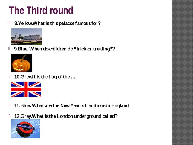 "The Third round 9.Blue. When do children do ""trick or treating""? 8.Yellow.Wha..."