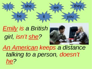 Emily is a British girl, isn't she? An American keeps a distance talking to a