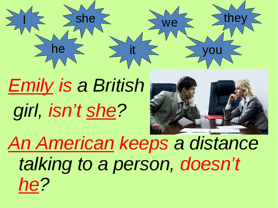 Emily is a British girl, isn't she? An American keeps a distance talking to a...